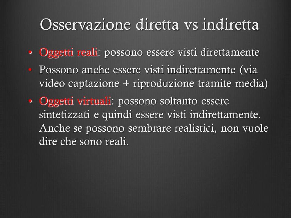 Osservazione diretta vs indiretta