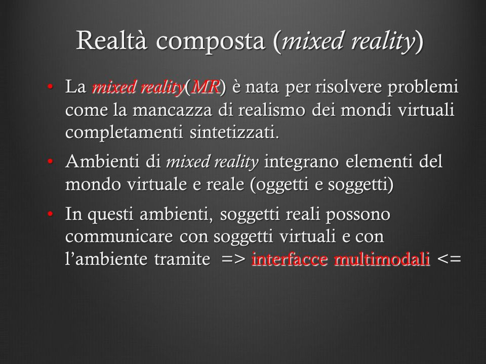 Realtà composta (mixed reality)