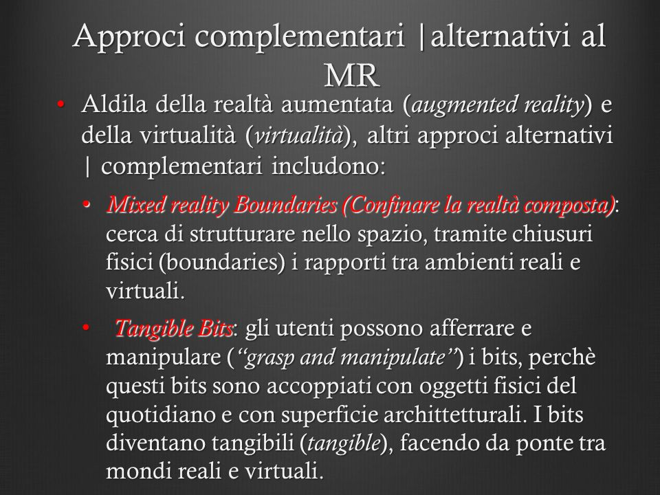 Approci complementari |alternativi al MR