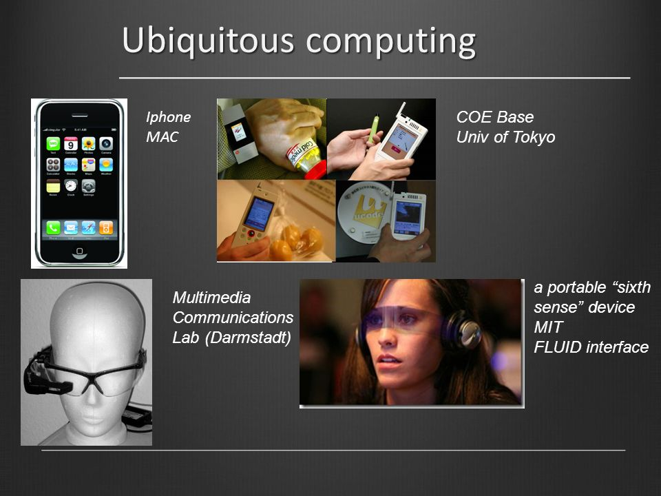 Ubiquitous computing Iphone MAC COE Base Univ of Tokyo