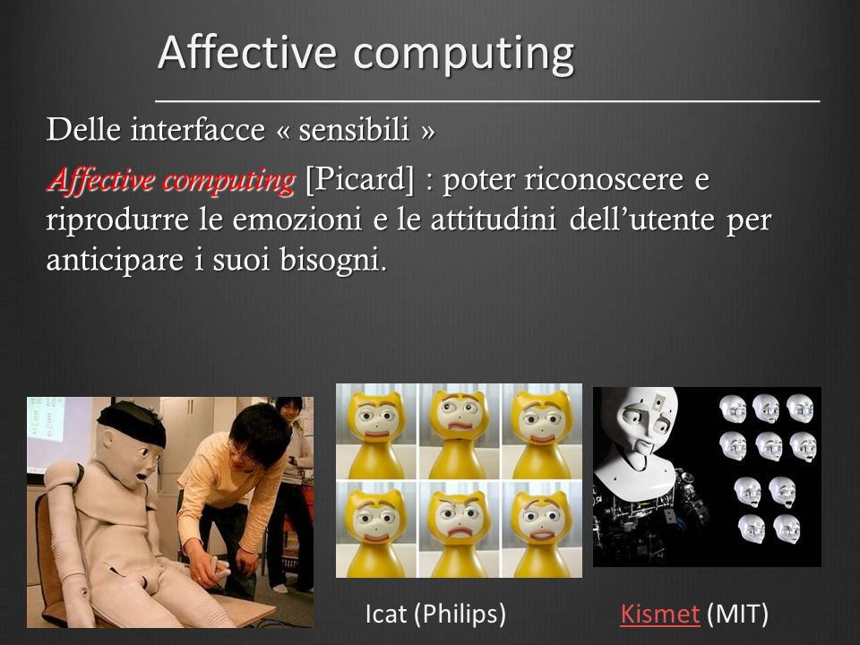 Affective computing Delle interfacce « sensibili »