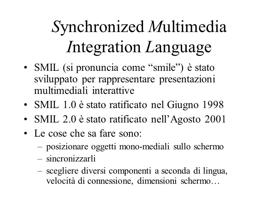Synchronized Multimedia Integration Language