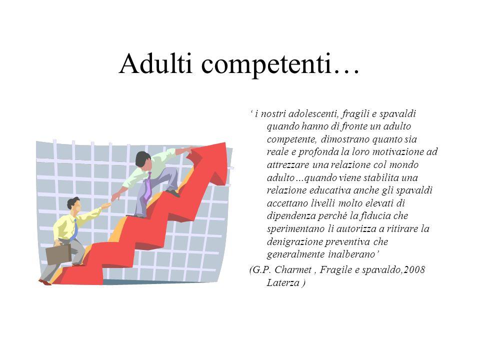 Adulti competenti…