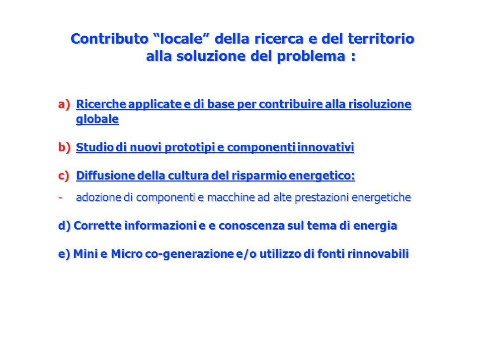 Contributo locale della ricerca e del territorio alla soluzione del problema :