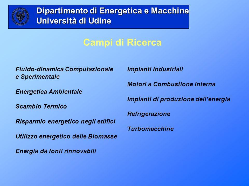 Campi di Ricerca Dipartimento di Energetica e Macchine