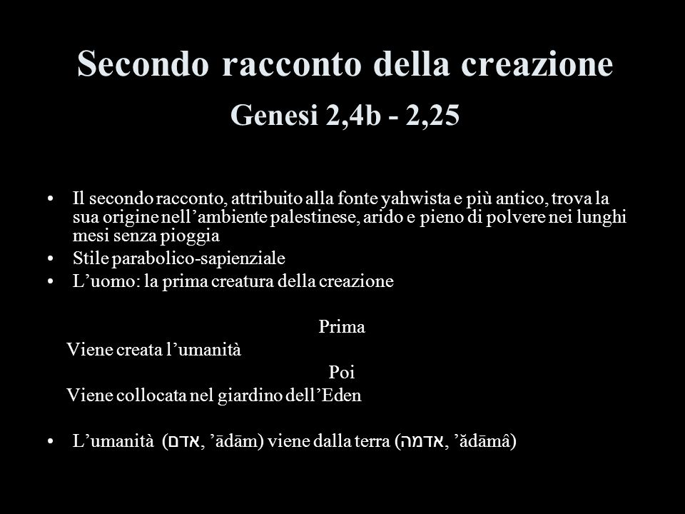 Secondo racconto della creazione Genesi 2,4b - 2,25