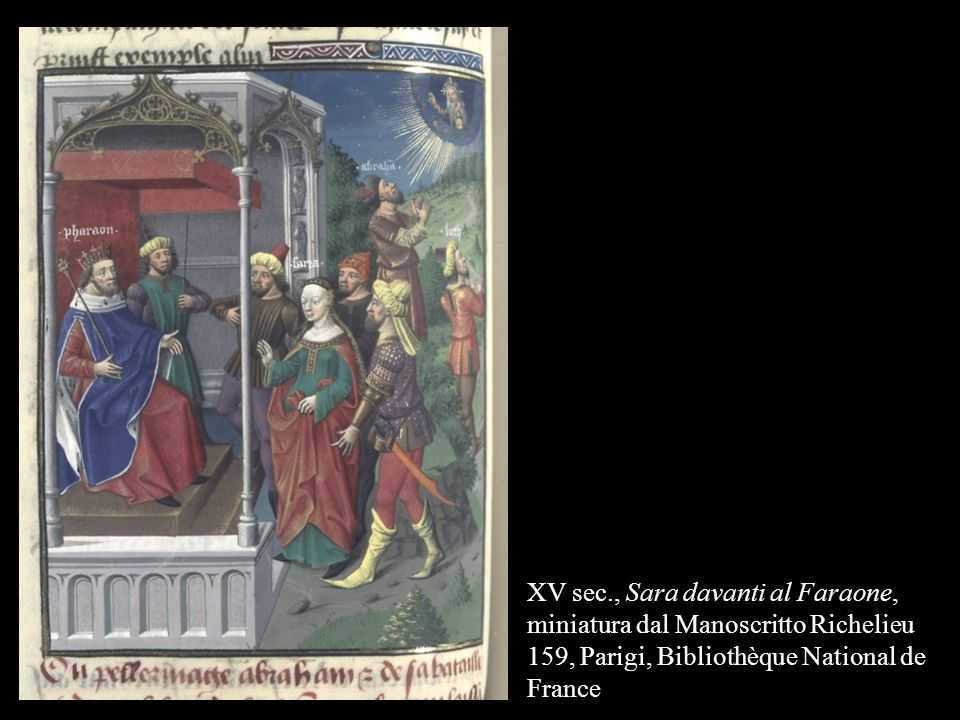 XV sec., Sara davanti al Faraone, miniatura dal Manoscritto Richelieu 159, Parigi, Bibliothèque National de France