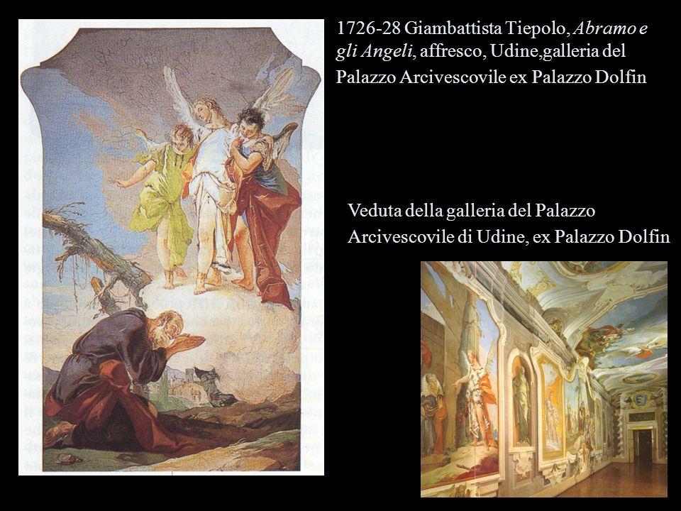 1726-28 Giambattista Tiepolo, Abramo e gli Angeli, affresco, Udine,galleria del Palazzo Arcivescovile ex Palazzo Dolfin