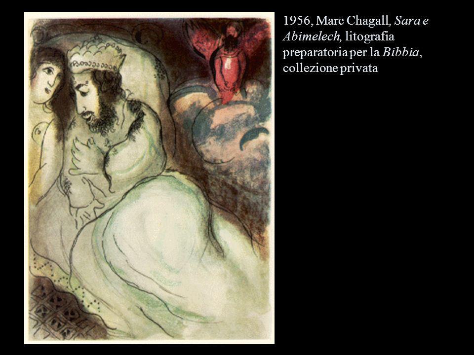 1956, Marc Chagall, Sara e Abimelech, litografia preparatoria per la Bibbia, collezione privata