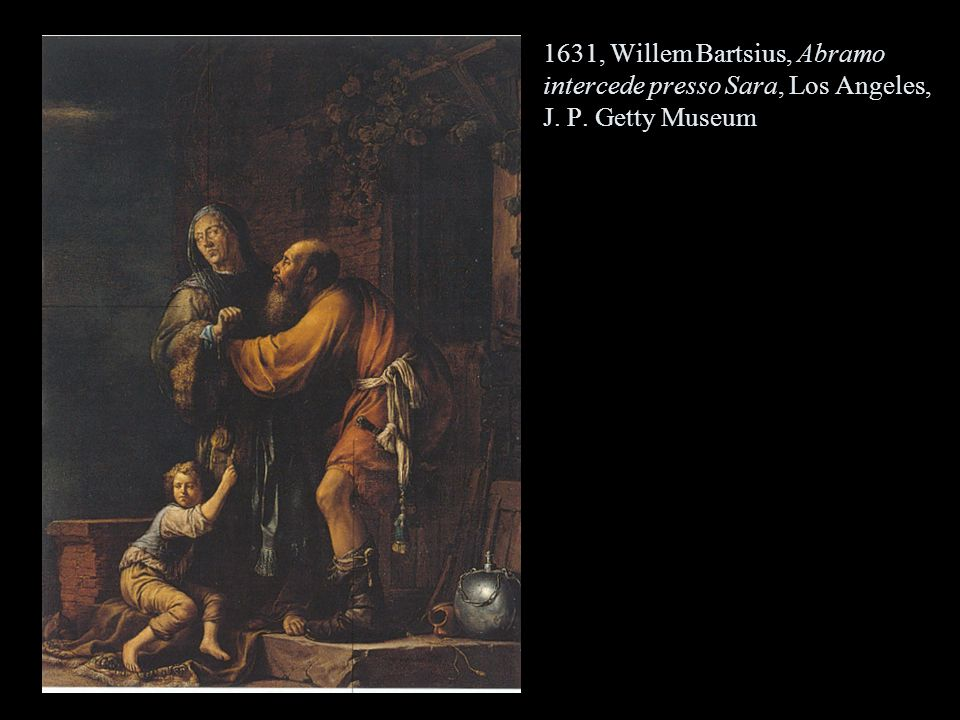 1631, Willem Bartsius, Abramo intercede presso Sara, Los Angeles, J. P