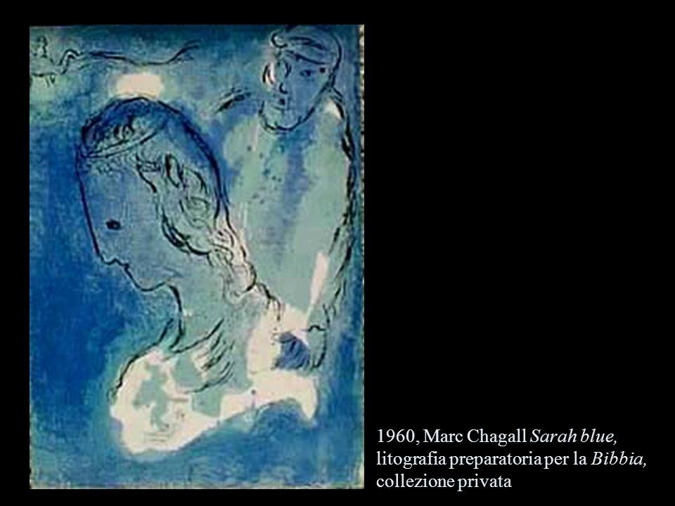 1960, Marc Chagall Sarah blue, litografia preparatoria per la Bibbia, collezione privata