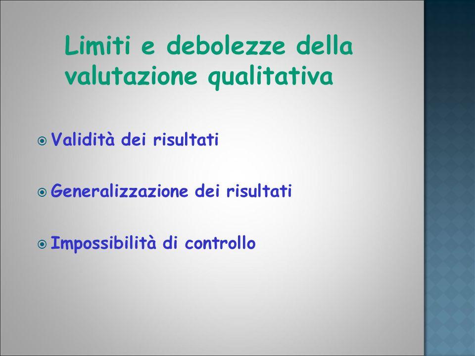 Limiti e debolezze della valutazione qualitativa