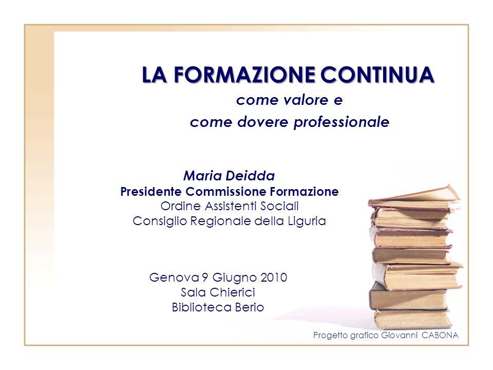come dovere professionale Presidente Commissione Formazione
