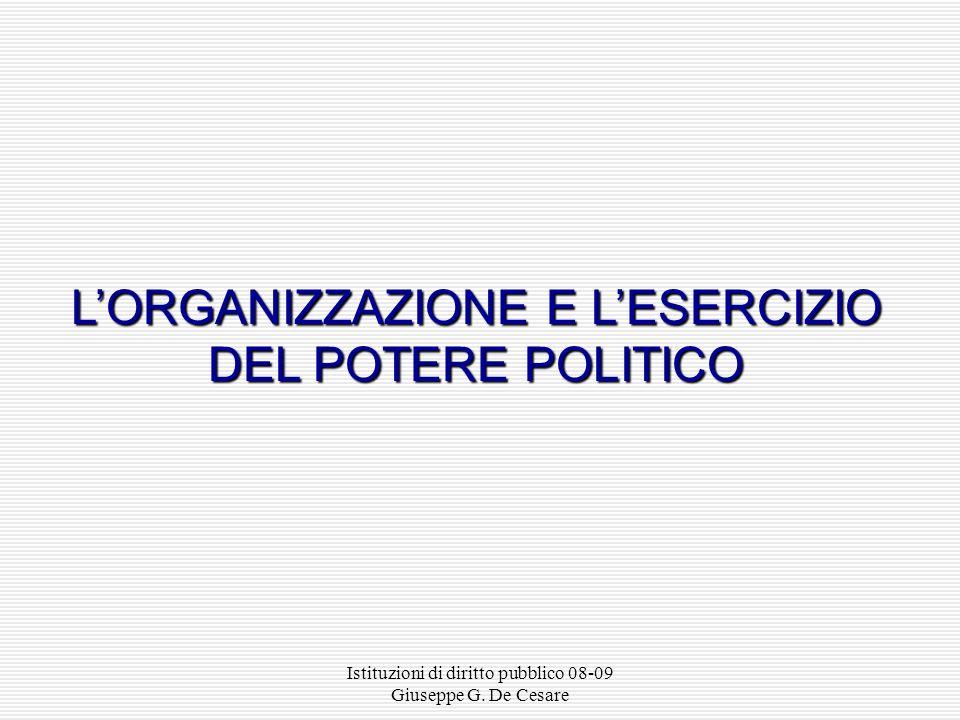 L'ORGANIZZAZIONE E L'ESERCIZIO DEL POTERE POLITICO