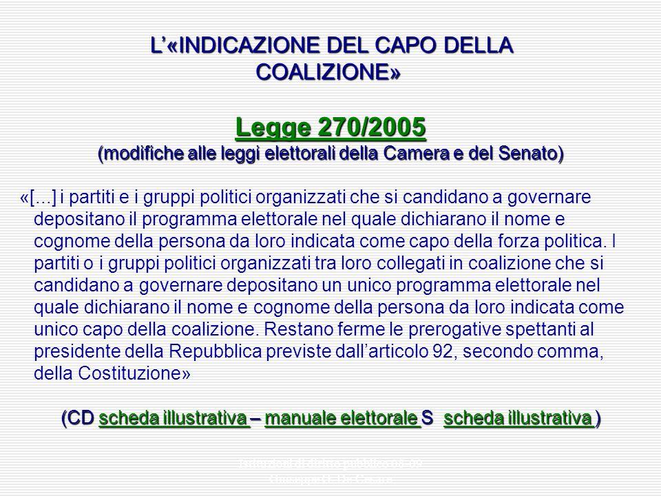 Legge 270/2005 L'«INDICAZIONE DEL CAPO DELLA COALIZIONE»