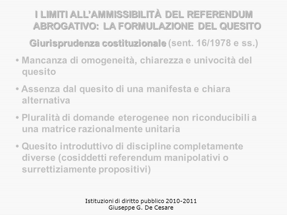 Giurisprudenza costituzionale (sent. 16/1978 e ss.)