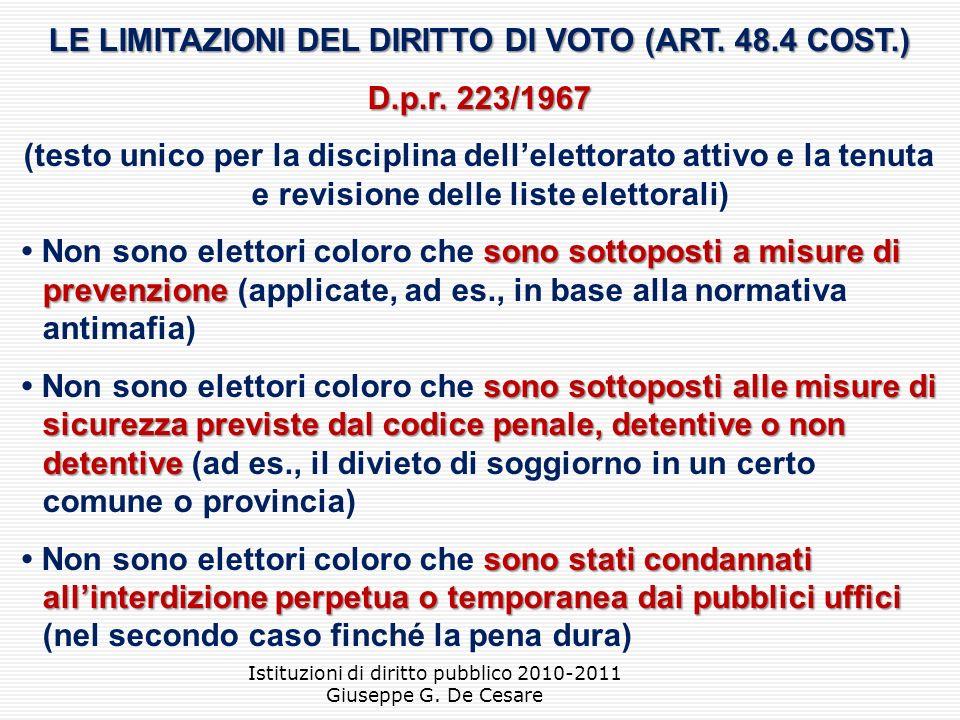 LE LIMITAZIONI DEL DIRITTO DI VOTO (ART. 48.4 COST.)