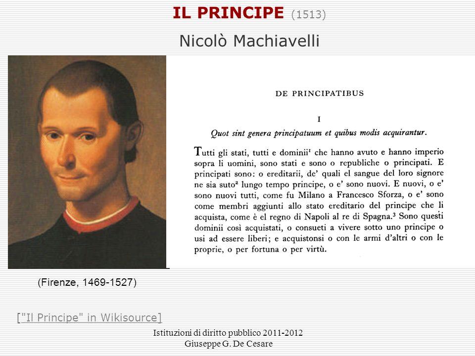 IL PRINCIPE (1513) Nicolò Machiavelli (Firenze, 1469-1527)