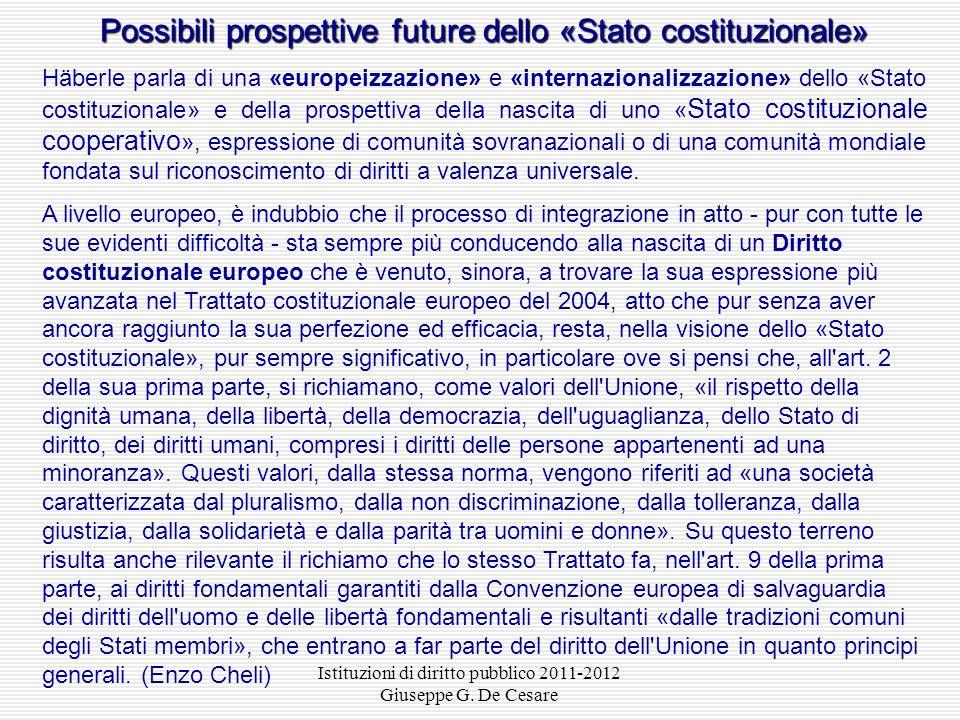 Possibili prospettive future dello «Stato costituzionale»