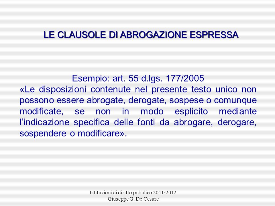 LE CLAUSOLE DI ABROGAZIONE ESPRESSA