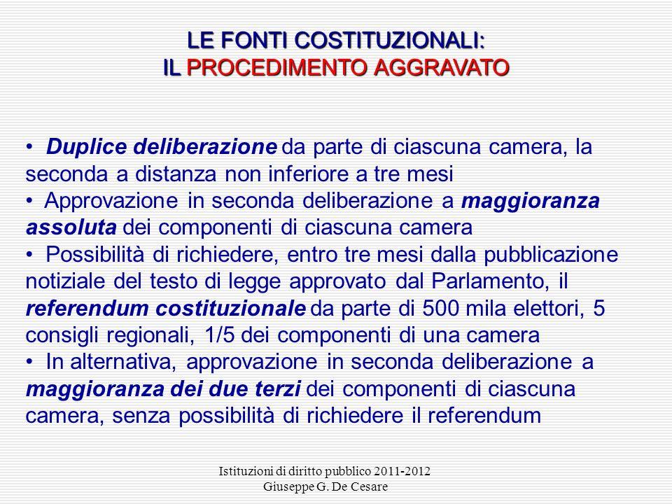 LE FONTI COSTITUZIONALI: IL PROCEDIMENTO AGGRAVATO