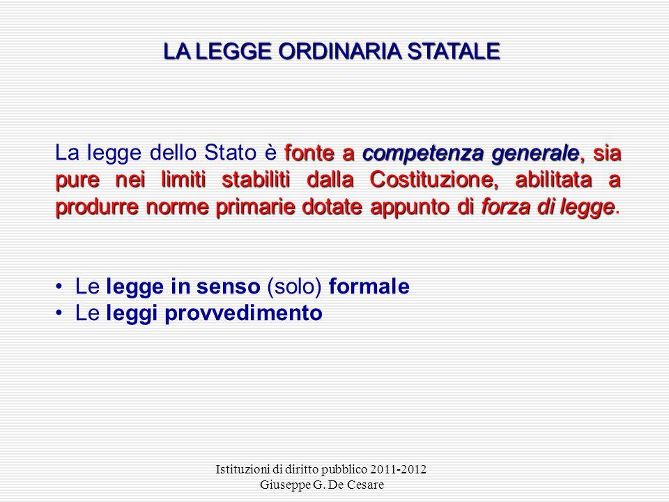 LA LEGGE ORDINARIA STATALE