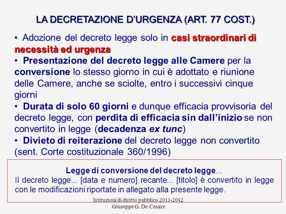 LA DECRETAZIONE D'URGENZA (ART. 77 COST.)