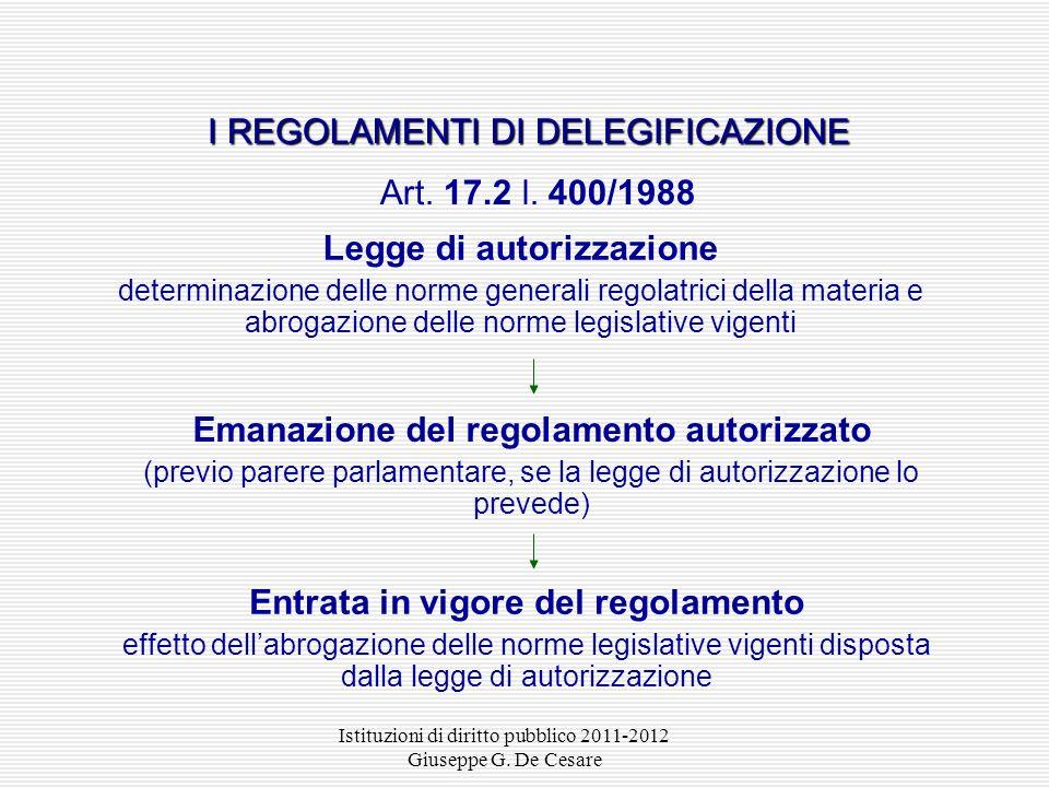 I REGOLAMENTI DI DELEGIFICAZIONE