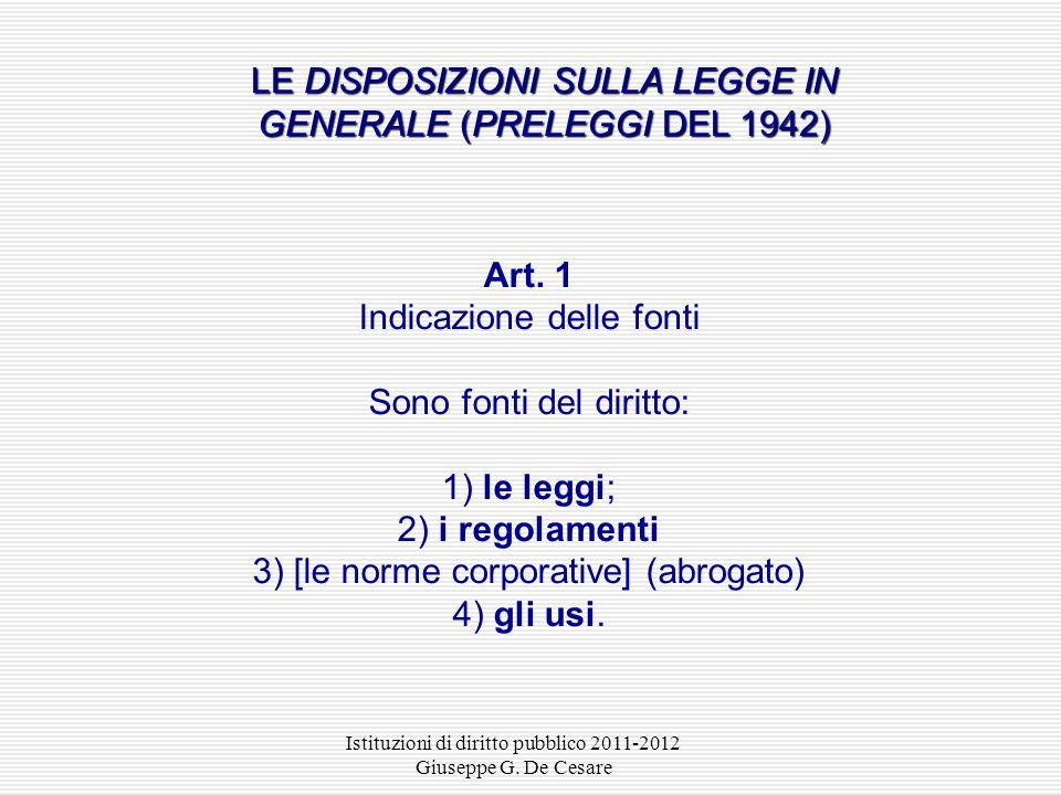 LE DISPOSIZIONI SULLA LEGGE IN GENERALE (PRELEGGI DEL 1942)