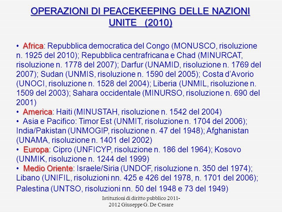 OPERAZIONI DI PEACEKEEPING DELLE NAZIONI UNITE (2010)