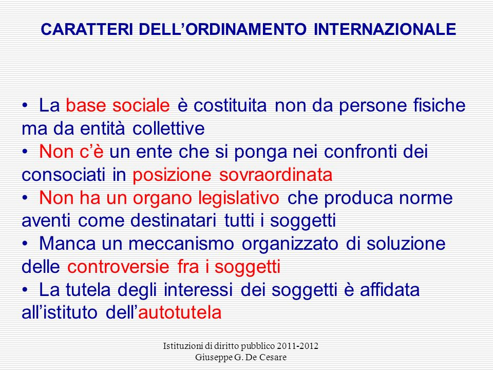 CARATTERI DELL'ORDINAMENTO INTERNAZIONALE