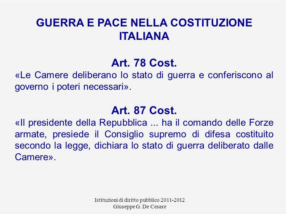 GUERRA E PACE NELLA COSTITUZIONE ITALIANA