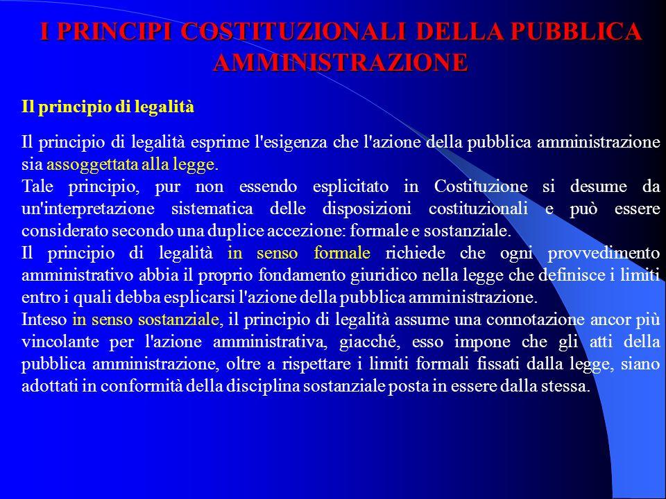 I PRINCIPI COSTITUZIONALI DELLA PUBBLICA AMMINISTRAZIONE