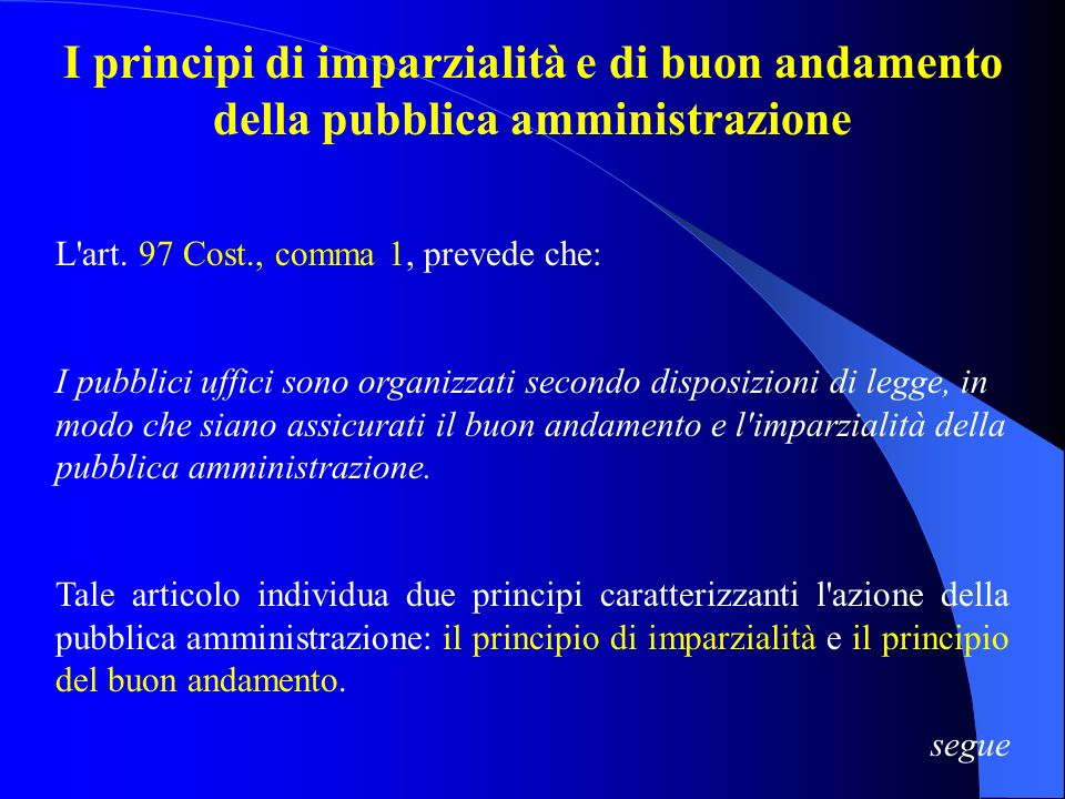 I principi di imparzialità e di buon andamento della pubblica amministrazione