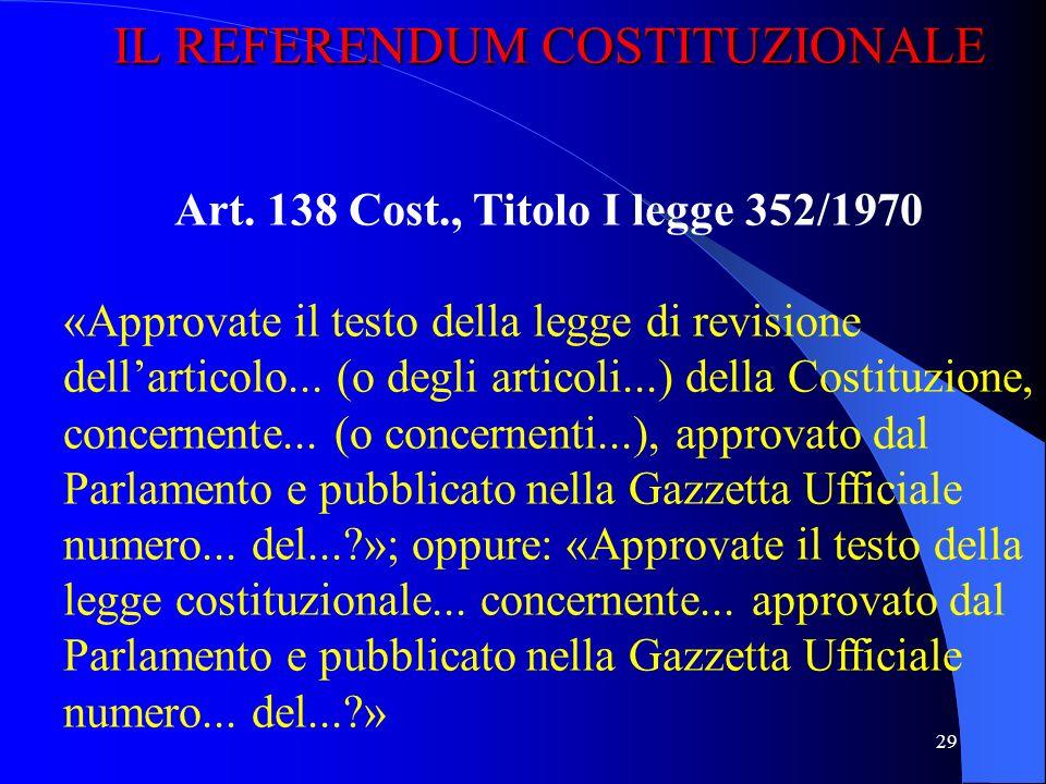 Art. 138 Cost., Titolo I legge 352/1970