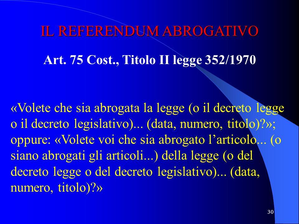 Art. 75 Cost., Titolo II legge 352/1970