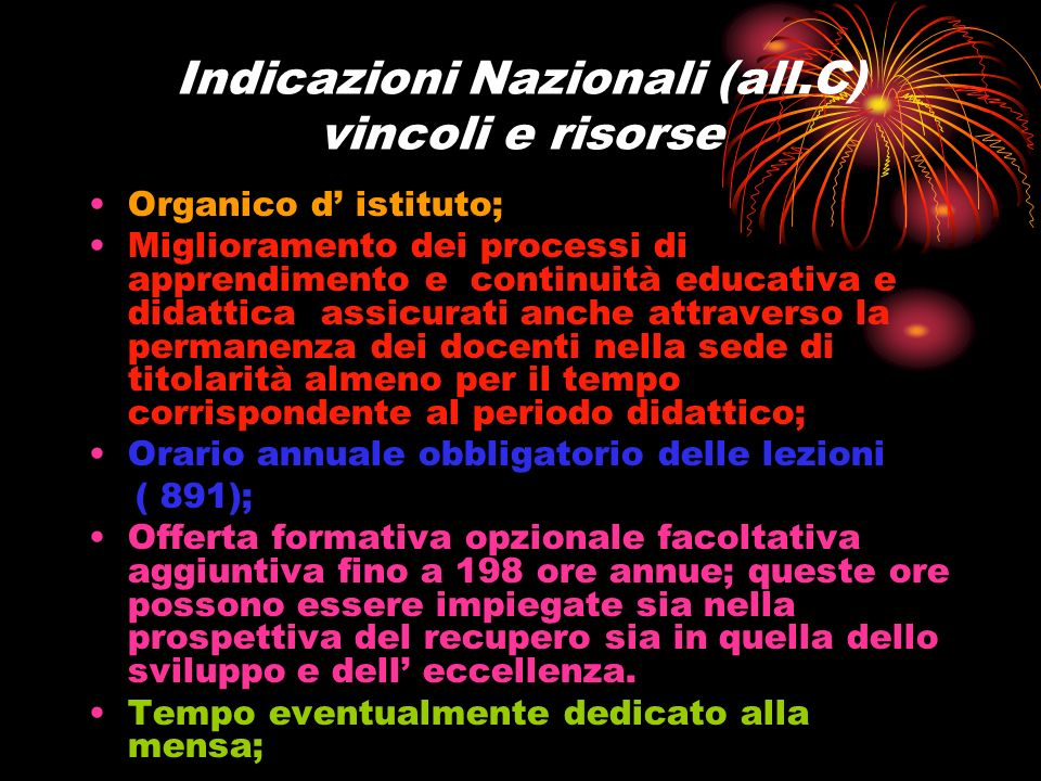 Indicazioni Nazionali (all.C) vincoli e risorse
