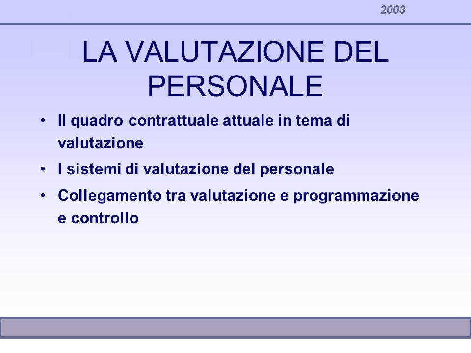 LA VALUTAZIONE DEL PERSONALE