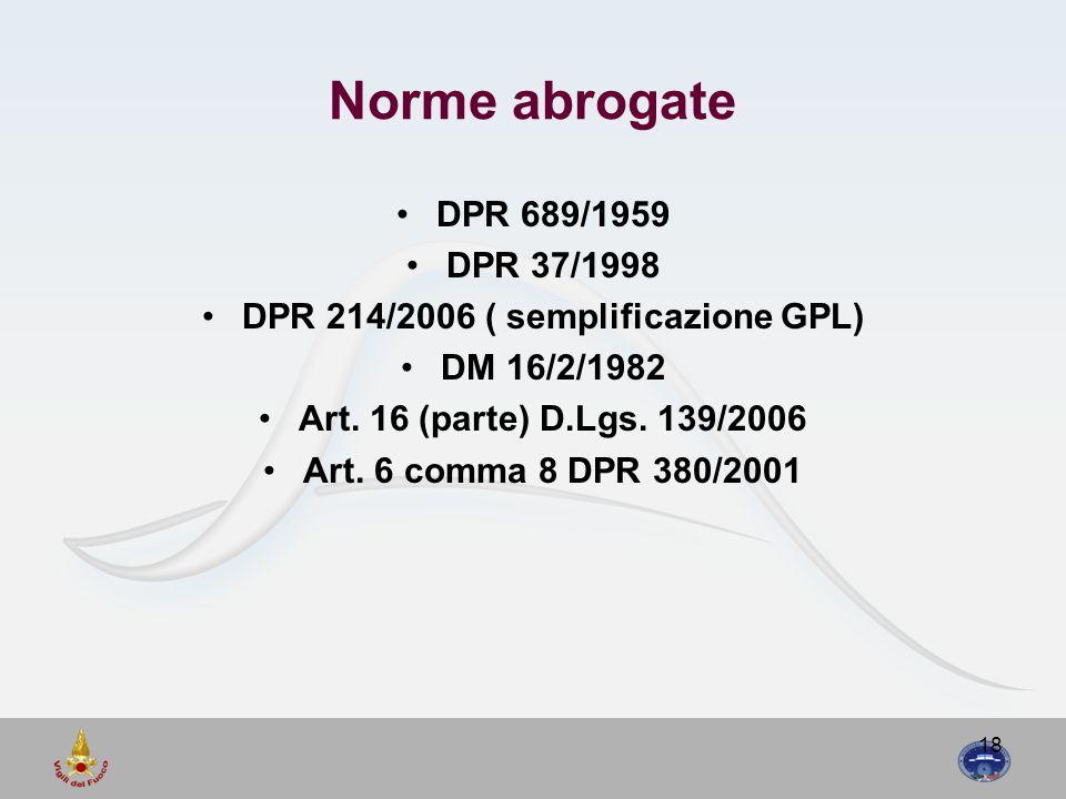 DPR 214/2006 ( semplificazione GPL)