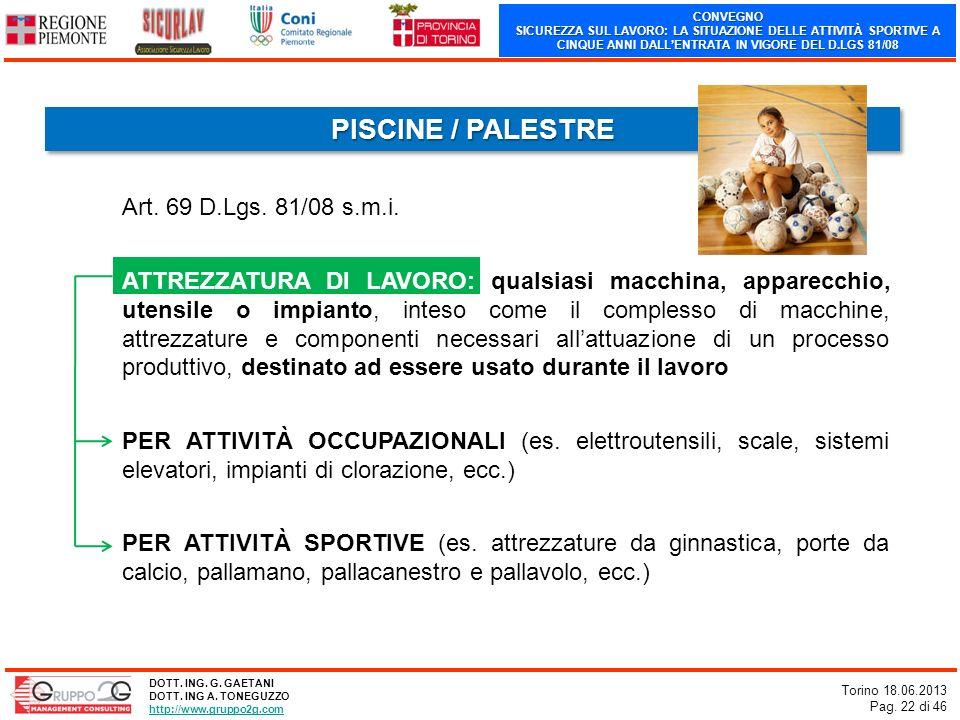 PISCINE / PALESTRE Art. 69 D.Lgs. 81/08 s.m.i.