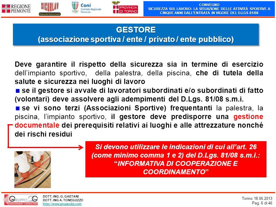 (associazione sportiva / ente / privato / ente pubblico)