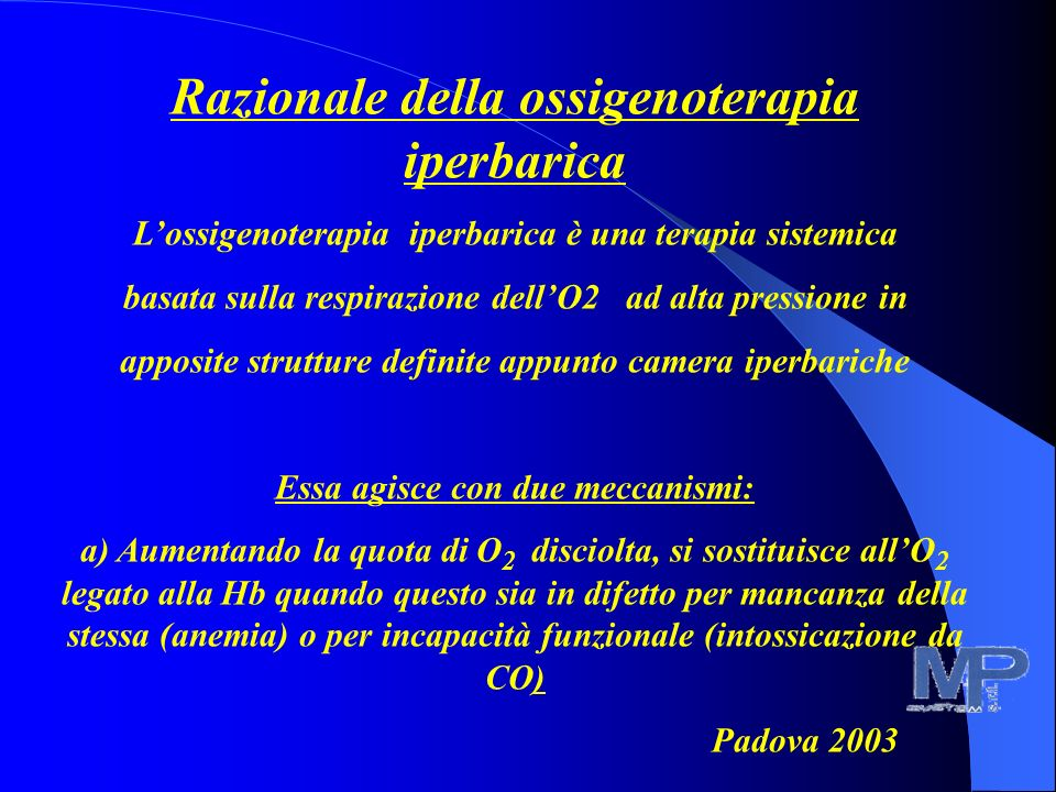 Razionale della ossigenoterapia iperbarica