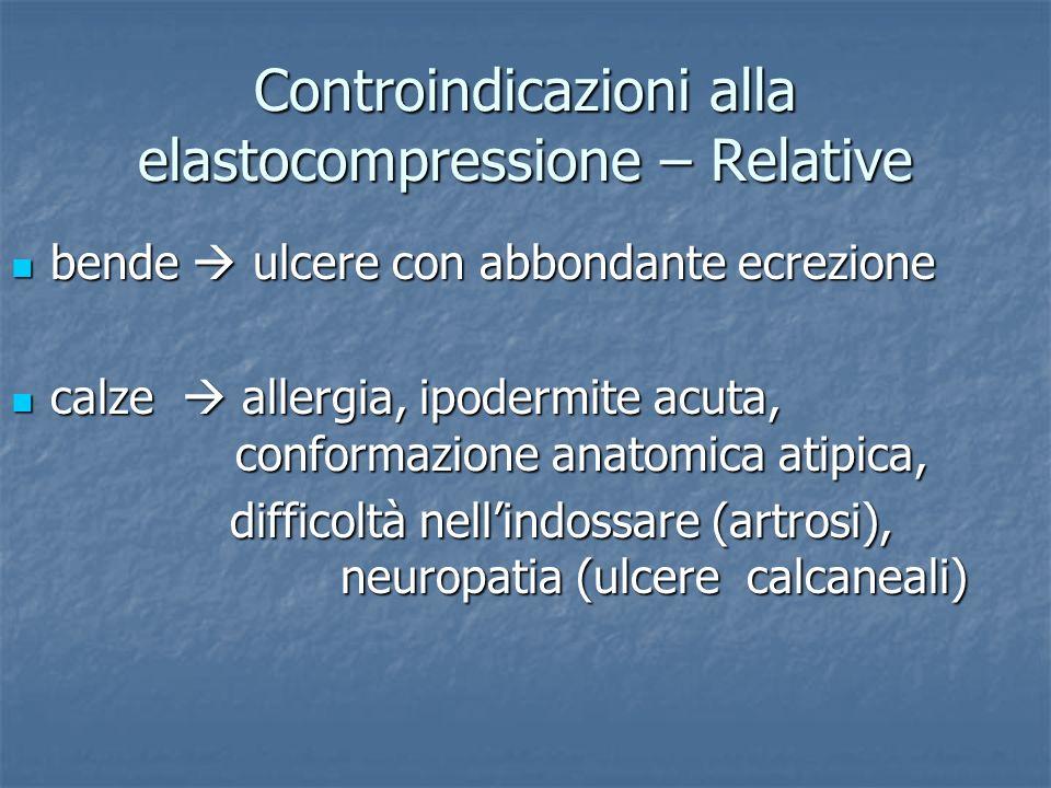 Controindicazioni alla elastocompressione – Relative