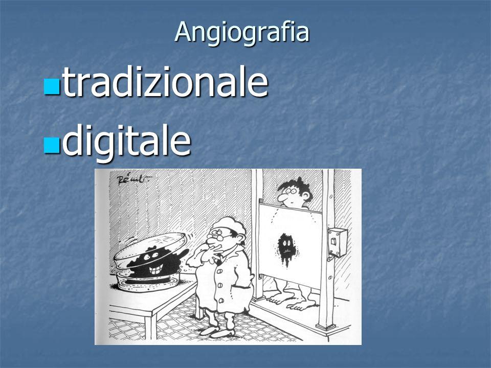 Angiografia tradizionale digitale