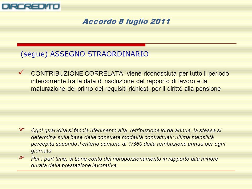 Accordo 8 luglio 2011 (segue) ASSEGNO STRAORDINARIO