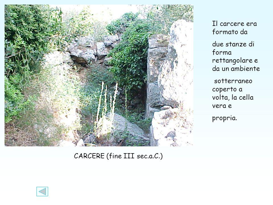 CARCERE (fine III sec.a.C.)