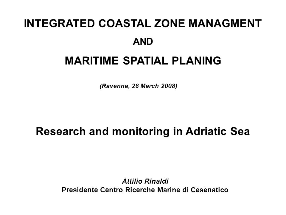 INTEGRATED COASTAL ZONE MANAGMENT MARITIME SPATIAL PLANING