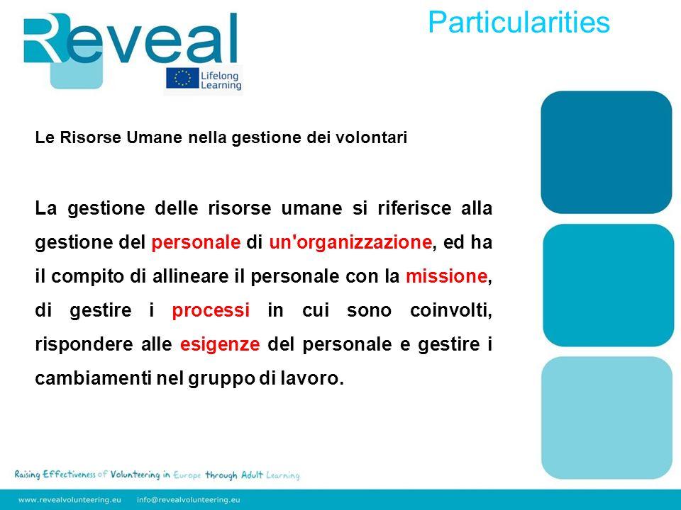 8 Particularities. Le Risorse Umane nella gestione dei volontari.