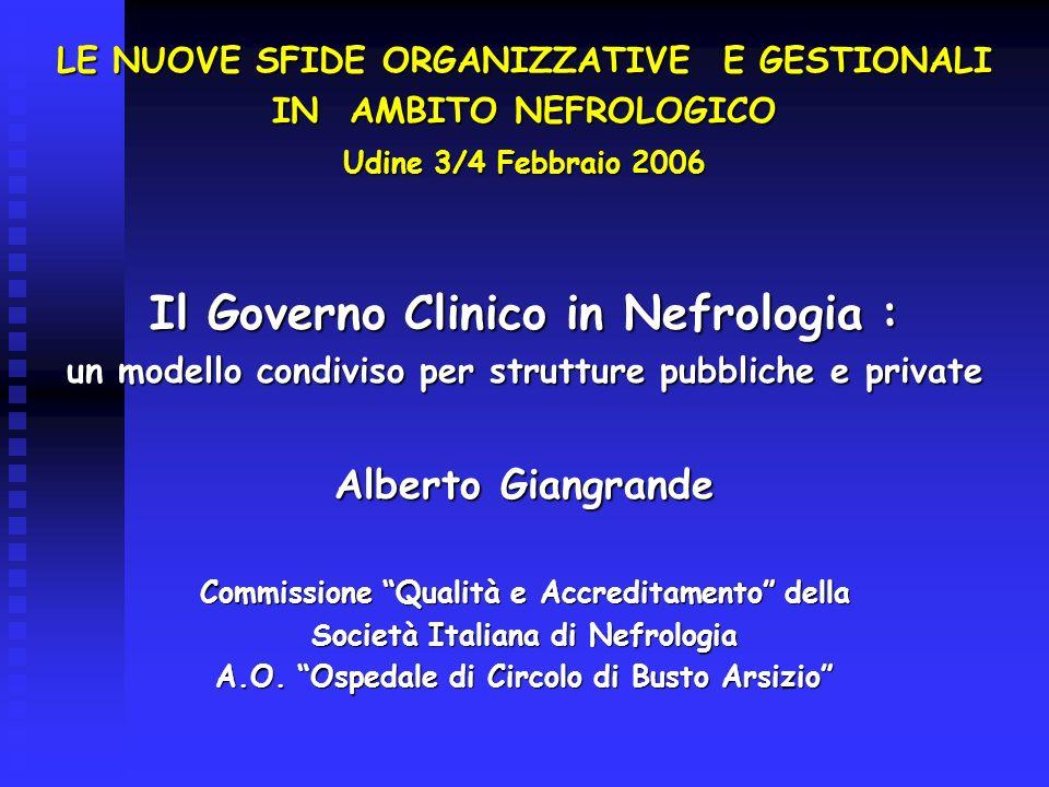 Il Governo Clinico in Nefrologia :