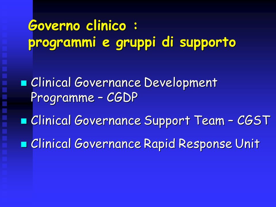 Governo clinico : programmi e gruppi di supporto